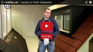 Ruiter Dakkapellen video's
